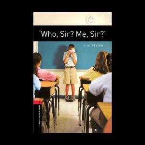 کتاب Who, Sir? Me, Sir / داستان کی آقا؟ ...